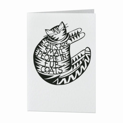 Cats are small people in fur coats card