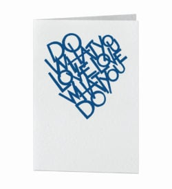 Do what you love love what you do card