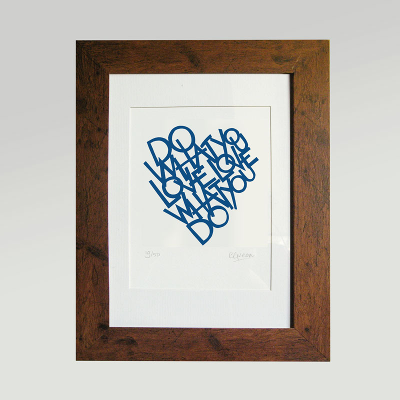 Print - Do what you love love what you do